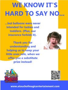 Balloons were never intended for babies and toddlers!