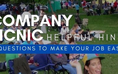 Company Picnic Helpful Hints! Find out the 6 Questions to make your job easier!